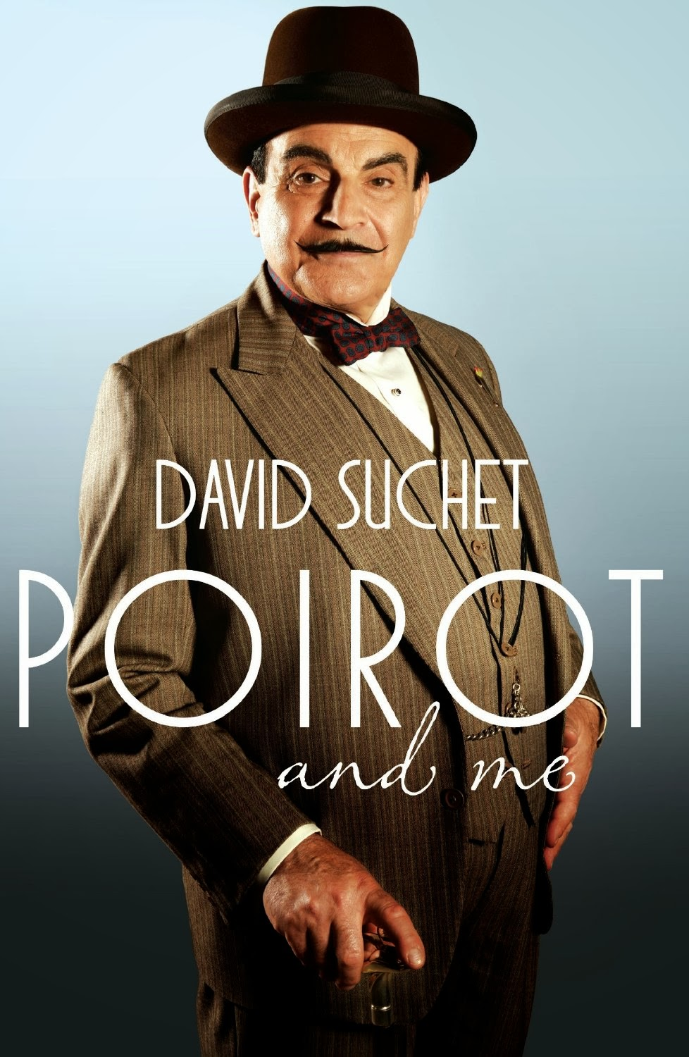 Investigating Agatha Christie's Poirot: David Suchet's 'Poirot and Me ...