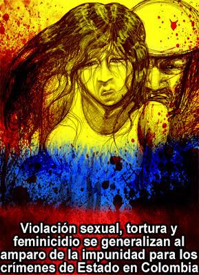 Venezuela/ Colombia y su conflicto interno - Página 5 300W+TORTURA+VIOLACION+AMPARADA+POR+IMPUNIDAD+COLOMBIA