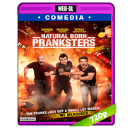 Natural Born Pranksters (2016) WEB-DL 720p Audio Dual Latino-Ingles