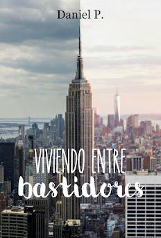 LEER ''VIVIENDO ENTRE BASTIDORES''