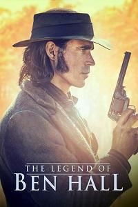Watch The Legend of Ben Hall Online Free in HD