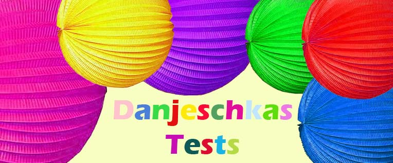 Danjeschkas Tests