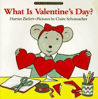 What is Valentine's Day by Harriet Ziefert