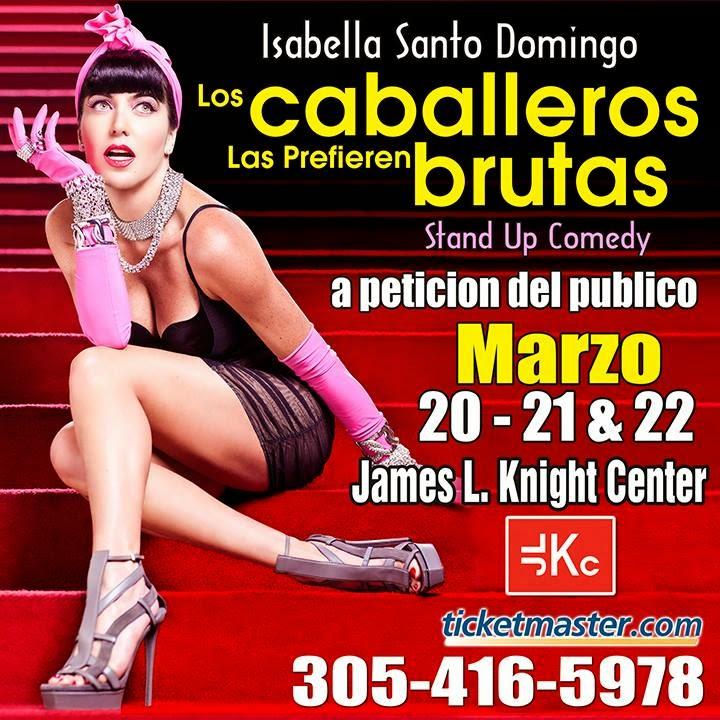 'Los Caballeros Las Prefieren Brutas'  se presentara en Miami los dias 20, 21 y 22 de Marzo