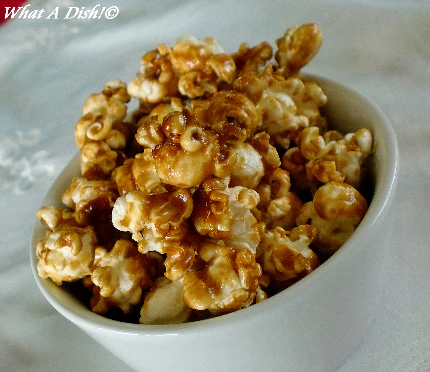 What A Dish!: Easy Caramel Corn