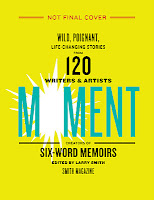 THE MOMENT edited by Larry Smith