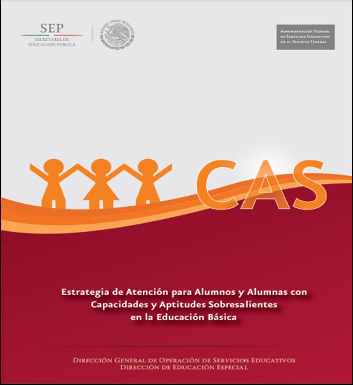 Estrategia de atención para alumnos con capacidades y aptitudes sobresalientes