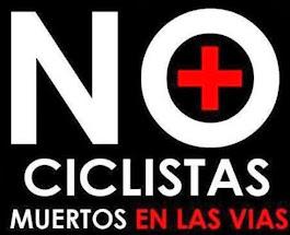 No + Ciclistas Muertos en Las Vias