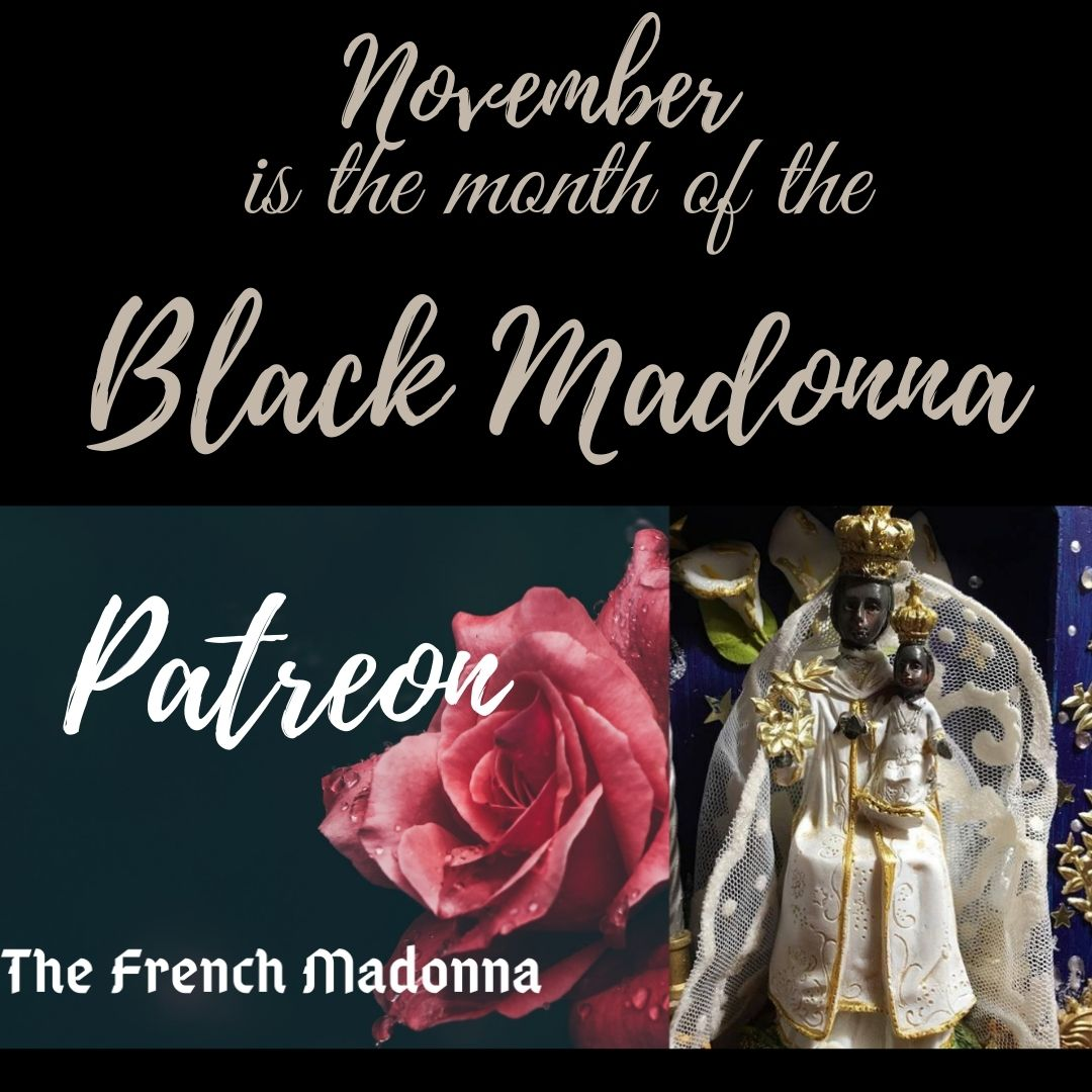 The Black Madonna in November on Patreon