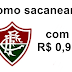 Como sacanear o Fluminense com R$ 0,90