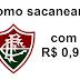 Como sacanear o Fluminense com R$ 0,90