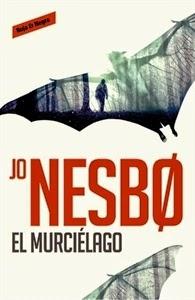 Ranking Semanal: Número 10. El murciélago, de Jo Nesbo.