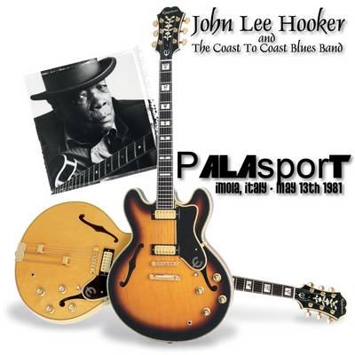 John Lee Hooker Coast To Coast Blues Band Any Where Any Time Any Place