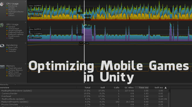 Optimizing Mobile Games in Unity