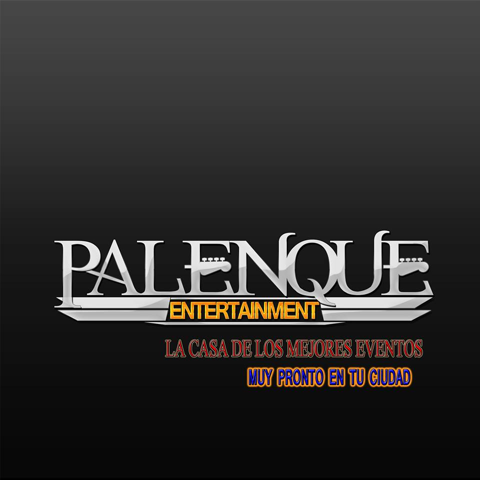 Palenque Entertaienment