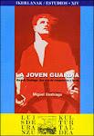 """LA JOVEN GUARDIA, Marcelo Usabiaga. """"Una vida de compromiso y lucha"""""""
