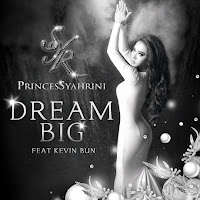 Download Lagu Princes Syahrini feat Kevin Bun Dream Big MP3