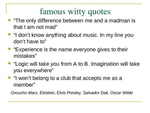 Witty Quotes, Funny Witty Quotes, Witty Quotes About Life, Witty Quote,  Short Witty Quotes, Smart Witty Quotes, Famous Witty Quotes, Witty  Christmas Quotes, ...