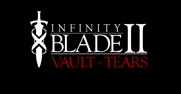 Infinity Blade II: Vault of Tears
