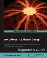 WordPress 3.2 Theme Design: Beginner's Guide