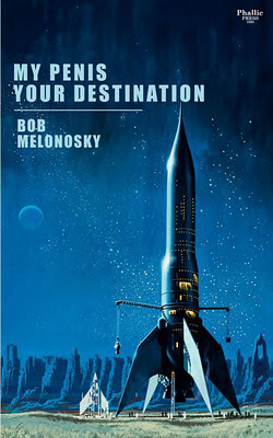 a book written by Bob Melonosky about a rocket ship and a penis
