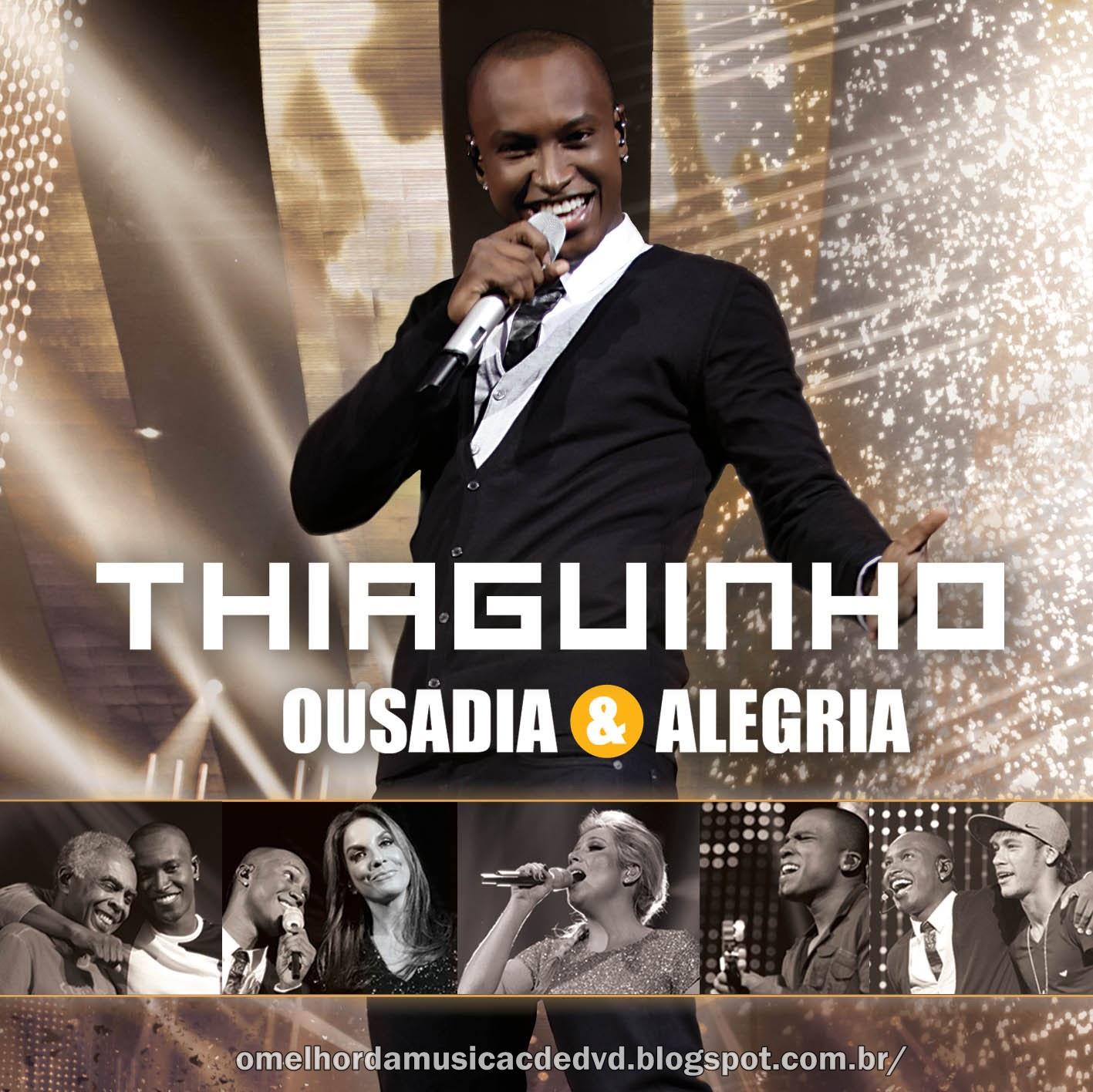 CD Thiaguinho - Ousadia & Alegria (2012)