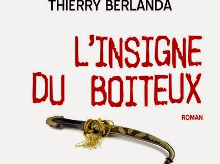 L'insigne du Boiteux de Thierry Berlanda