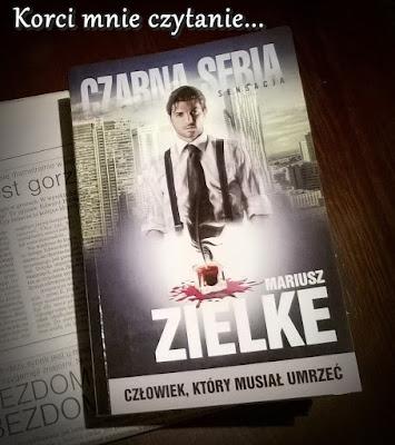 """Mariusz Zielke """"Człowiek, który musiał umrzeć"""""""