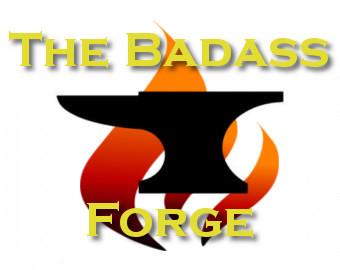 The Badass Forge