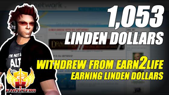 Withdrew 1,053 Linden Dollars From Earn2Life ★ Earn Linden Dollars In Second Life