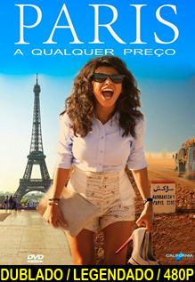 Assistir Paris a Qualquer Preço Dublado ou Legendado 2014