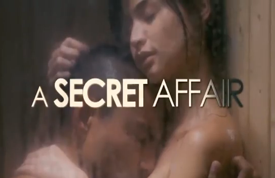 A Secret Affair 2012 romantic drama film title under Viva Films directed by Nuel Naval screenplay by Mel Mendoza - Del Rosario staring Anne Curtis, Derek Ramsay, and Andi Eigenmann