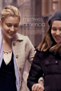 Mistress America (2015) - Movie Review