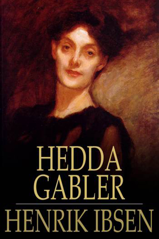 a literary analysis of life in hedda gabler by henrik ibsen Henrik ibsen, the norwegian playwright who published hedda gabler in 1890, was an ardent supporter of women's rights (which he insisted was merely the support of humanity) and created many flawed, complex heroines throughout his plays.