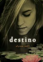 Destino - Alyson Noël