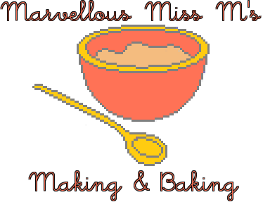 Marvellous Miss M's Making & Baking