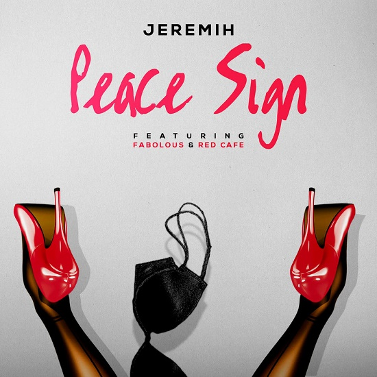 Jeremih - Peace Sign (Feat. Fabolous & Red Cafe)