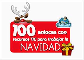 100 ENLACES DE RECURSOS TIC SOBRE LA NAVIDAD