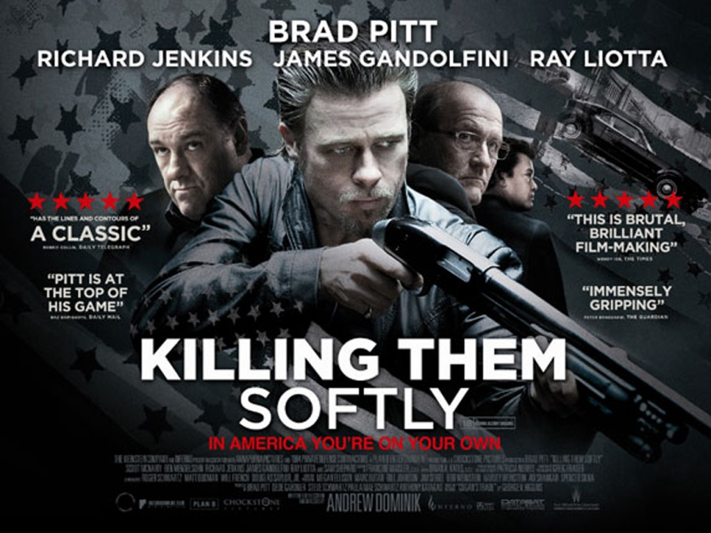 http://4.bp.blogspot.com/-St4KI4FdYHw/UVKk8l0IRUI/AAAAAAAAIdU/d70dCqnj59Q/s1600/Killing-Them-Softly-Movie-2012-First-Look-Poster-Wallpapers-1024x768.jpg