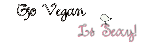 Go Vegan, Is Sexy!