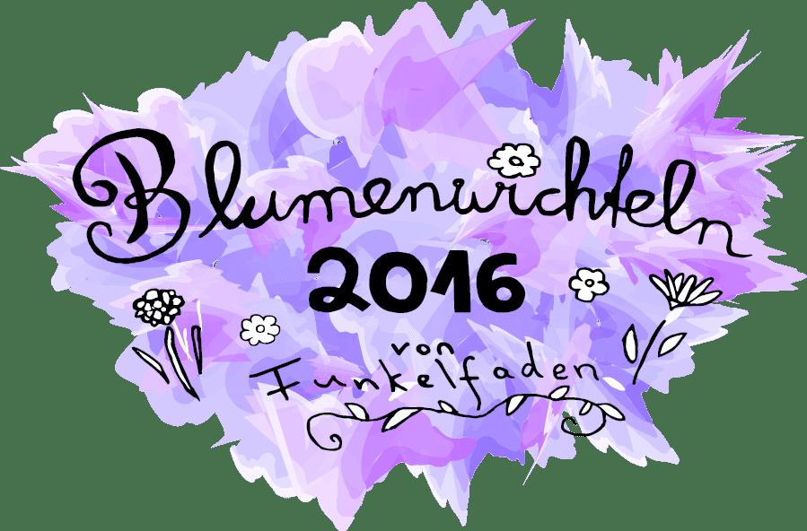 Blumenwichteln 2016