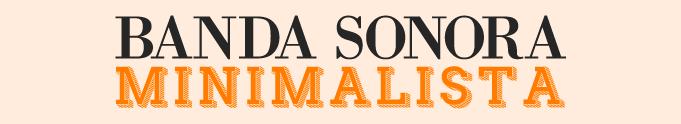 Banda Sonora Minimalista