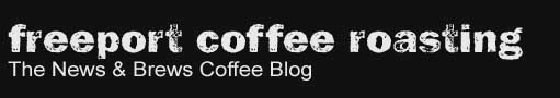 Freeport Coffee Roasting - News and Brews