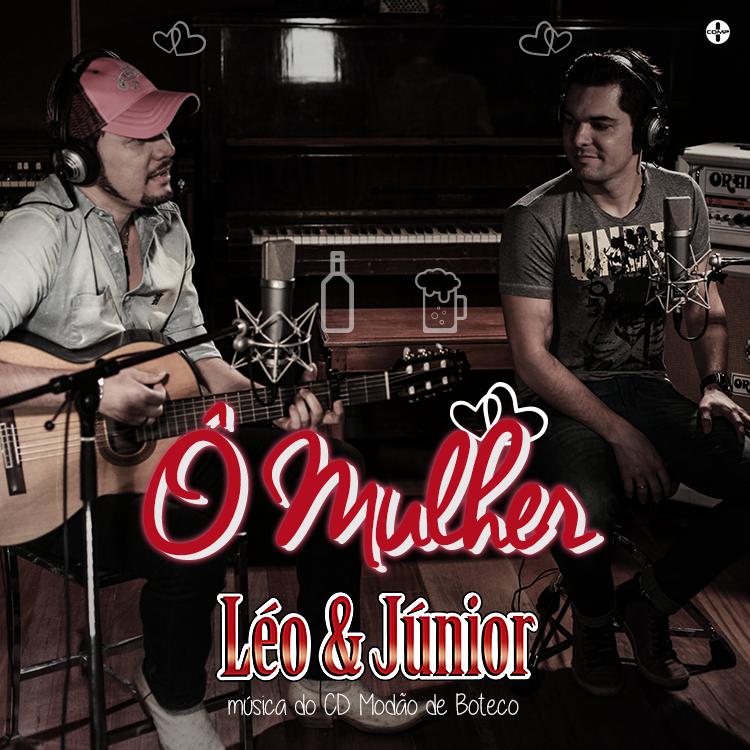Léo e Júnior – Ô Mulher (2015) Mp3