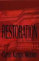 RESTORATION, A NOVEL