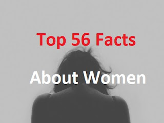 Read Top 56 Facts You Need To Know About Women