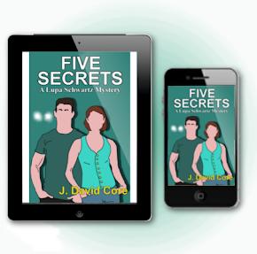 Five Secrets, Book 5 in the Lupa Schwartz series