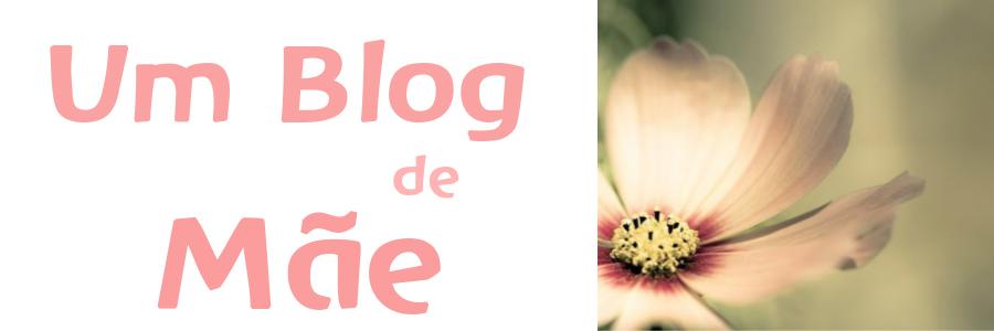 Um Blog de Mãe