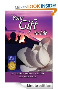 Free eBook Feature: Your Gift to Me by Bonnie Bartel Latino & Bob Vale