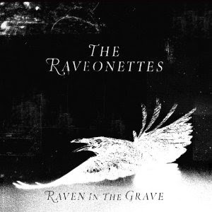 The Raveonettes - Raven In The Grave